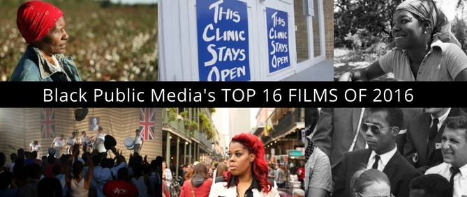 Black Public Media's TOP 16 FILMS OF 2016